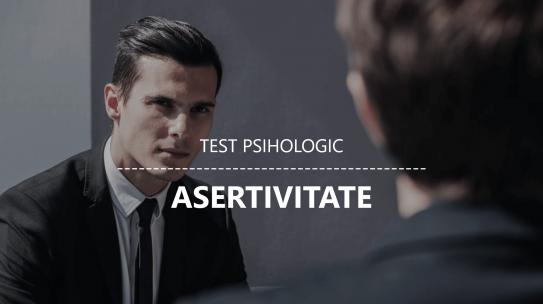 Test psihologic online: Care este nivelul tau de ASERTIVITATE?