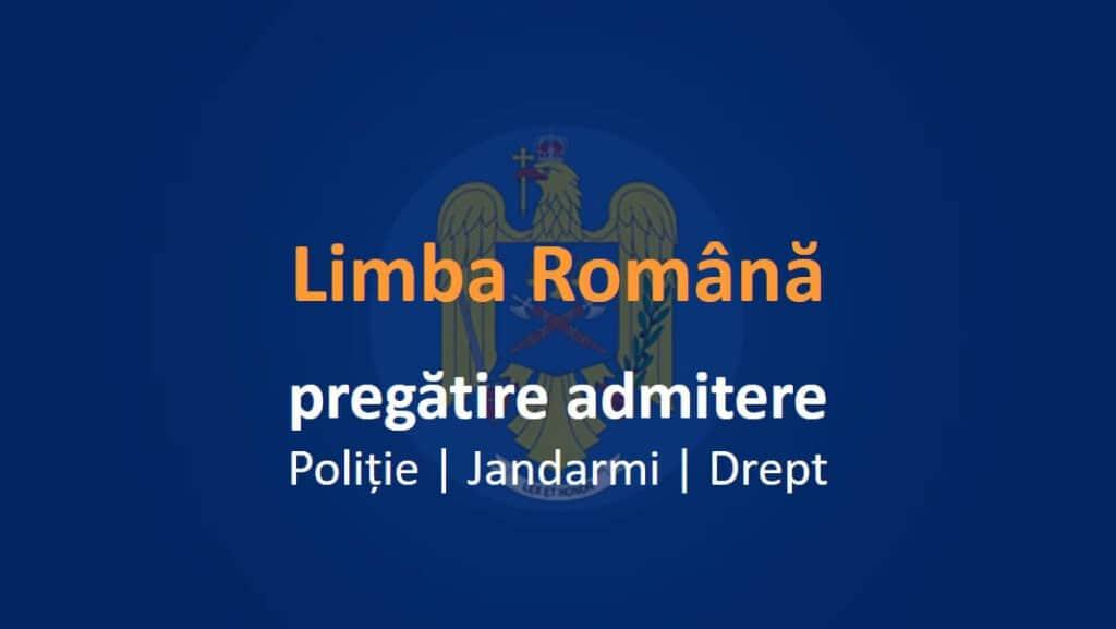 pregătire admitere română politie jandarmi drept, grile gramatică online